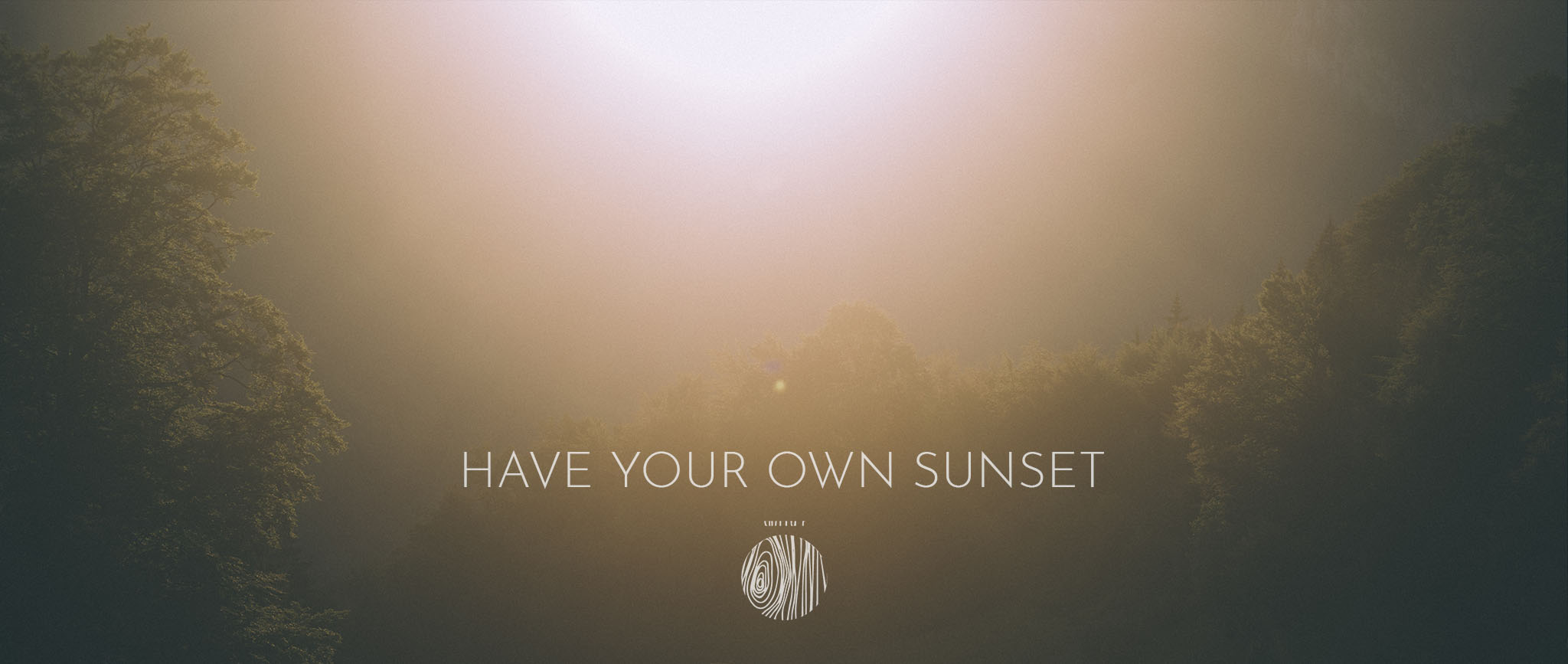 have your own sunset